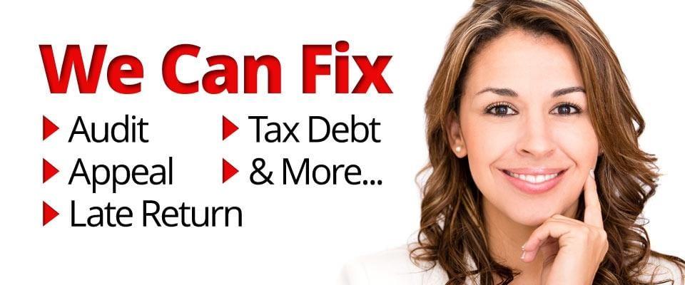 We Can Fix, Tax Audit, Tax Debt, Tax Appeal, Tax Objection Problems
